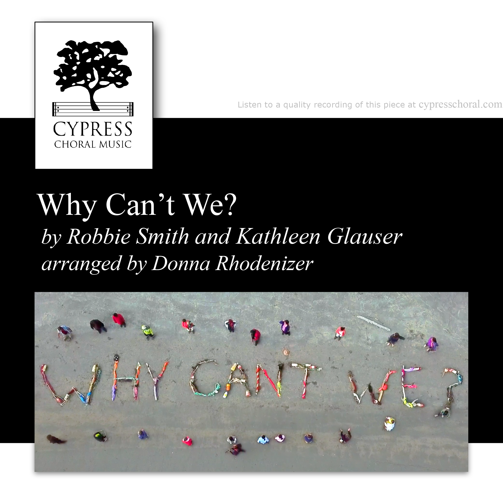 CP 1930-Why Can't We_ - SATB - Rhodenizer-1